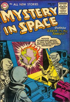 Mystery in Space #26, June-July 1955. (via Fantasy Ink: Mystery in Space)