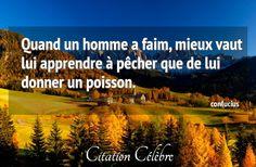 Citation Apprendre, Homme & Poisson (Confucius - Phrase n°37063) - CITATION CÉLÈBRE