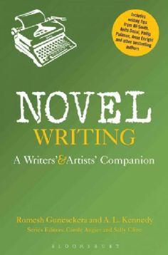 Novel Writing: A Writers' and Artists' Companion (Paperback)
