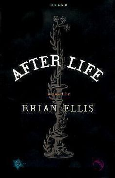 After Life by Rhian Ellis (2000, Hardcover)