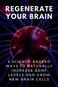 Create New Brain Cells: Increasing BDNF levels is one of the easiest ways to keep the brain healthy, functioning optimally and reverse the effects of aging. Here's how to do it: health Regenerate Your Brain: How to Grow New Brain Cells Health And Wellbeing, Health And Nutrition, Health Tips, Healthy Brain, Brain Health, Neuroplasticity, Neuroscience, Brain Memory, Cognitive Therapy