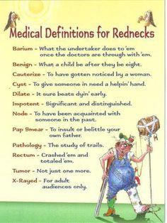 Medical definitions for Rednecks