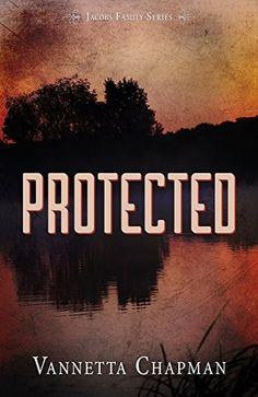 Giveaway at Chat with Vera: Protected (Jacobs Family Series) by Vannetta Chapman #BookGiveaway