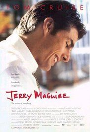Jerry MaGuire (1996) When a sports agent has a moral epiphany and is fired for expressing it, he decides to put his new philosophy to the test as an independent with the only athlete who stays with him.