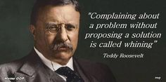 """Bad leadership quotes: """"Don& Bring Me Problems—Bring Me Solutions . Motivational Messages, Inspirational Quotes, Teddy Roosevelt Quotes, Theodore Roosevelt, Great Quotes, Quotes To Live By, Life Quotes, Bad Leadership Quotes, Cool Words"""