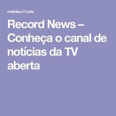 Record News – Conheça o canal de notícias da TV aberta