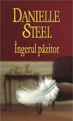 Danielle Steel - Ingerul pazitor -