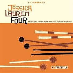 Jessica Lauren Four Jessica Lauren Four (2012) ( No, there is no mistake in the title ;-)