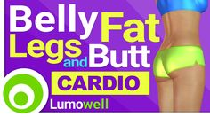 Cardio to Lose Belly Fat and Tone Legs and Butt - 25 Minute Workout