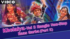Khelaiya - Vol 3 | Ranglo Non-Stop Raas Garba (Part 2) | Popular Dandiya...
