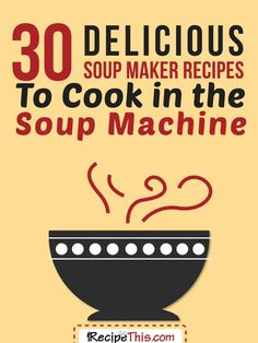40 Soup Maker Recipes To Cook In The Soup Machine: Soup Maker Recipes. Featuring the BEST soup maker recipes to cook in your soup machine, as voted for by our readers at Recipe This. 40 delicious soup maker recipes to cook in your soup machine Paleo Recipes, Dinner Recipes, Cooking Recipes, Free Recipes, Banting Recipes, Blender Recipes, Savoury Recipes, Avocado Recipes, Savoury Dishes