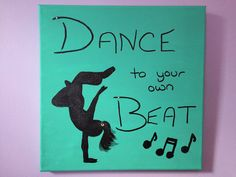 Dance Inspirational Quote Canvas Painting by Dancingonthebeach