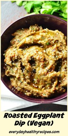 Simple Roasted Eggplant Dip (Baba Ganoush) - Easy Roasted Eggplant Dip (Vegan) This delicious Easy Roasted Eggplant Dip is low in fat, gluten free and vegan. Ideal for entertaining or as a healthy snack. Healthy Dip Recipes, Healthy Dips, Whole Food Recipes, Vegetarian Recipes, Cooking Recipes, Vegan Eggplant Recipes, Eggplant Dishes, Greek Eggplant Dip, Healthy Eggplant