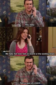 What it's like being married How I Met Your Mother M: Hy, baby L: We hate Ted. Get on board or the sexting stops M: Ted´s a son of a bitch! How I Met Your Mother, Ted, Marshall Y Lily, Mother Pictures, Funny Pictures, Moving Pictures, Best Tv, The Best, Marshall Eriksen