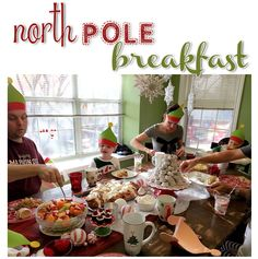 North Pole Breakfast Food Totally should do this the first morning after our tree is up, our elf can be swinging from the chandelier as he or she comes then too!