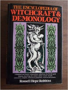 """Witch Library:  #Witch #Library ~ """"The Encyclopedia Of Witchcraft & Demonology,"""" by Russell Hope Robbins. Magick Book, Witchcraft Books, Witch Meaning, Cool Books, Book Of Shadows, Demonology, Horror Books, Black Books, Oculto"""
