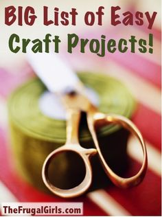 BIG List of Easy Craft Projects! ~ from TheFrugalGirls.com {get inspired with these fun ideas!!} #crafts