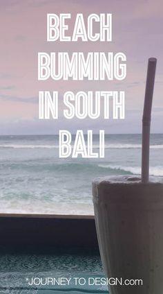 Beach Bumming in South Bali