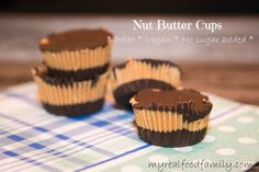 These Paleo nut butter cups are super simple to make and combine the deliciousness of nut butter and chocolate. A perfect sweet treat with no artificial ingredients.