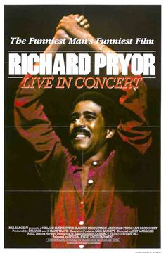 Richard Pryor poster...funny man who set the bar for stand up comedy