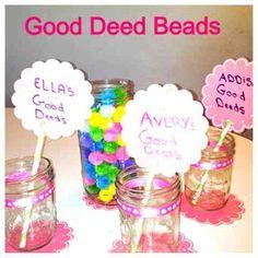 Good Deed Beads for better behavior!