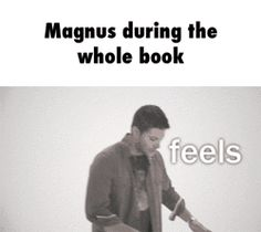 Magnus during the whole book GIF