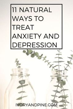 natural ways to treat anxiety and depression | holistic health | naturopathy | mental illness support | self care | mental health | anxiety | depression