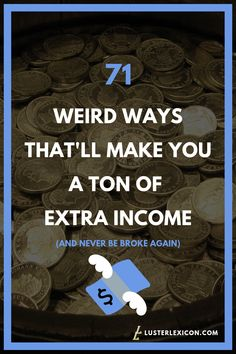 Tired of an empty wallet? Heres 71 weird ways to make a ton of extra income and never be broke again. Ways To Earn Money, Earn Money From Home, Earn Money Online, Way To Make Money, Quick Money, Free Money, Mo Money, Money Tips, Money Saving Tips