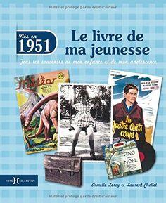 Amazon.fr - 1951, le livre de ma jeunesse - Laurent CHOLLET, Armelle LEROY - Livres
