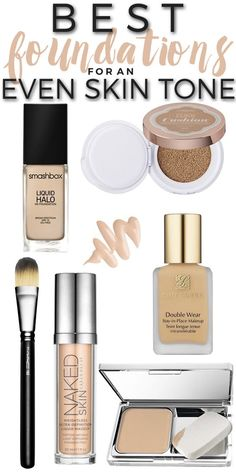 The foundations you need for an even skin tone.