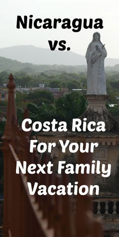But it's true that Costa Rica and Nicaragua do share some significant similarities as travel destinations. If you're thinking of traveling to Central America with your family, you'll likely be considering if you should book a Costa Rica vs Nicaragua vacation.  Here are some things to consider to help you make that decision.