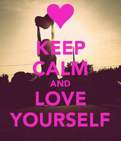 keep-calm-and-love-yourself-5171.png (600×700)