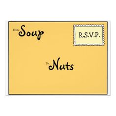 "Front of this clever Humorous Customizable #Dinner #Invitation mimics an envelope with the sender, ""Soup,"" and the recipient, ""Nuts.""  Neat way to invite family and friends to #Thanksgiving feast or any other #dinner party.  Enter your contact info on the back before ordering!"