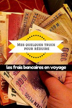 Je crois qu'il est possible de voyager avec n'importe quel budget. Voici mes trucs pour réduire vos frais bancaires à l'étranger.
