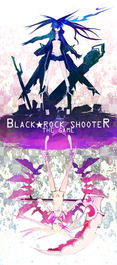Black★Rock Shooter and White☆Rock Shooter