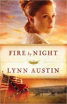 Fire by Night (Refiner's Fire, Book 2) eBook: Lynn Austin: Amazon.com.au: Kindle Store