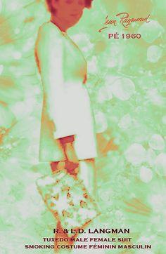 Masculin Féminin un style des frères Langman bouleverse la Mode Parisienne qui se libère des contraintes d'alors avec smokings et costumes à la garçonne, mini robes et Mini Jupes 1959/1960 au studio Lucien David LANGMAN Maison JEAN RAYMOND #jeanraymond #frereslangman #minidress #miniskirt #masculinfeminin #ysl #lucienlangman #maitretailleur #annees60 #minijupe #storyofminiskirt Costume Smoking, Tailoring Jeans, 70s Mode, Runway Magazine, Style Feminin, Skirt Mini, Suits For Women, Retro Vintage, 1970s