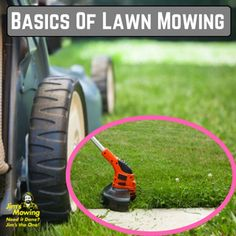 Equip Yourself With Some Of The Basics Of Lawn Mowing