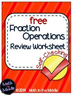 Fraction Operations Self-Checking Worksheet - Free Math Teacher, Math Classroom, Teaching Math, Classroom Ideas, Operations With Fractions, Math Fractions, Fraction Activities, Math Resources, 7th Grade Math