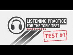 Free TOEIC Listening Practice Test 1 - All Sections - YouTube