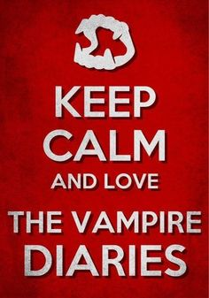 It's not possible to love Vampire Diaries AND stay calm.