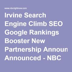 Irvine Search Engine Climb SEO Google Rankings Booster New Partnership Announced - NBC Right Now/KNDO/KNDU Tri-Cities, Yakima, WA |