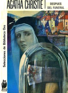 Despues del Funeral  Agatha Christie Ed. Molino Selecciones de Biblioteca Oro, publicado en 1953.