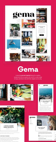 Gema is a stunning journal-inspired theme for creative people who love to explore the world in a wide range of ways, and share it all with their digital community.