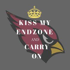Arizona Cardinals Kiss my Endzone 2016 NFL #BeRedSeeRed @ArizonaLadyBirds
