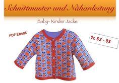 Nähanleitungen Baby - Schnittmuster Baby / Kinder Jacke - ein Designerstück von selber-naehen bei DaWanda