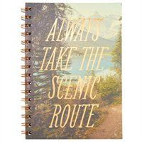 3 Subject Spiral Notebook Always Take The Scenic Route