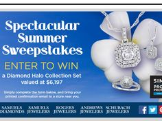 Enter the Samuels Jewelers & SIMPLR Spectacular Summer Sweepstakes for a chance to win a Halo Collection Set of Diamonds!