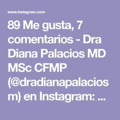 """89 Me gusta, 7 comentarios - Dra Diana Palacios MD MSc CFMP (@dradianapalaciosm) en Instagram: """"👩🏻⚕️Alimentación de colores 👩🏻⚕️ • •• ✅Te han dicho que parte de la alimentacion saludable es :…"""" Diana, Instagram, Healthy Nutrition, Palaces, Colors"""