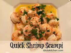 Quick Shrimp Scampi - Definitely a Weeknight Wonder but why should Monday through Friday get all the buttery, garlic-y goodness? This is a super fast, super Scampi Sauce, How To Cook Shrimp, Kitchen Recipes, Shrimp Recipes, Super Simple, Have Time, Seafood, Food Ideas, Garlic